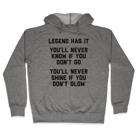 Legend Has It - All Star Parody Hooded Sweatshirt
