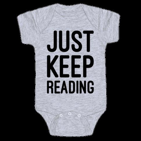 Just Keep Reading Parody Baby Onesy