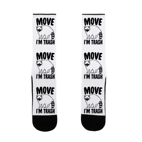 Move I'm Trash Parody Sock