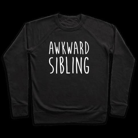 Awkward Sibling Pullover