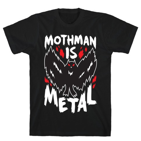 Mothman Is Metal T-Shirt