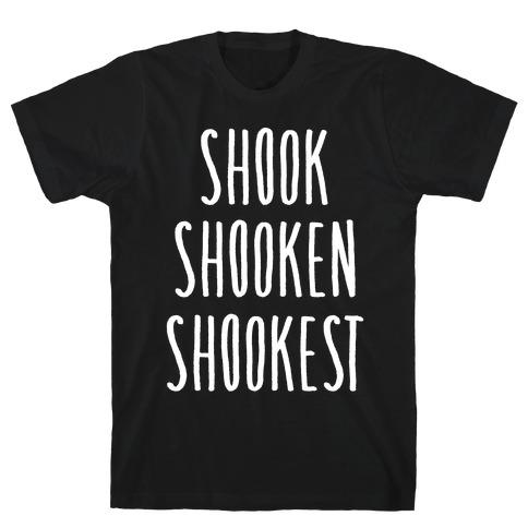 Shook Shooken Shookest White Print Mens T-Shirt