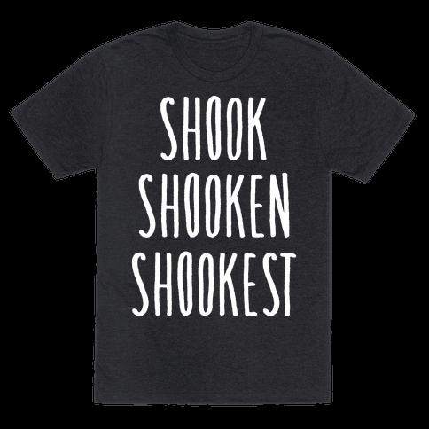 Shook Shooken Shookest White Print