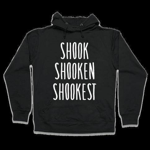 Shook Shooken Shookest White Print Hooded Sweatshirt