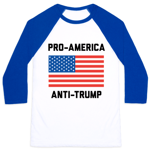 Pro-America Anti-Trump Baseball Tee