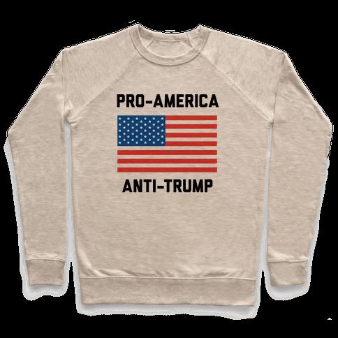 Pro-America Anti-Trump Pullover