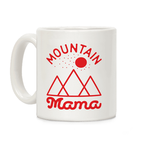 Mountain Mama Mug Coffee Mug