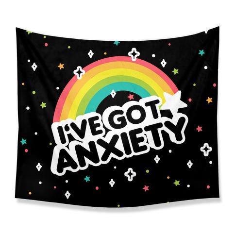 I've Got Anxiety Rainbow Tapestry