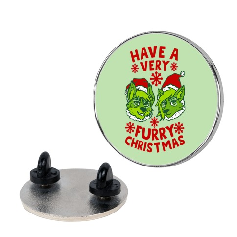 Have A Very Furry Christmas Pin