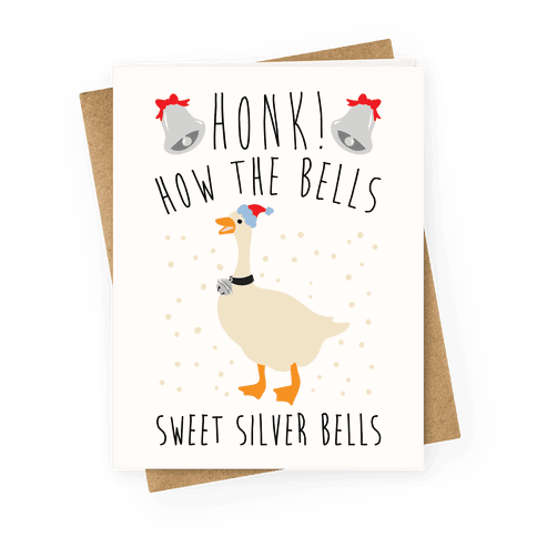 Honk How The Bells Parody Greeting Card