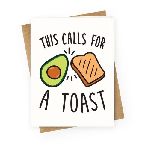 This Calls For A Toast Greeting Card