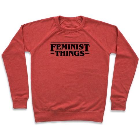 Feminist Things Pullover