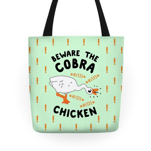 Beware The Cobra Chicken Tote