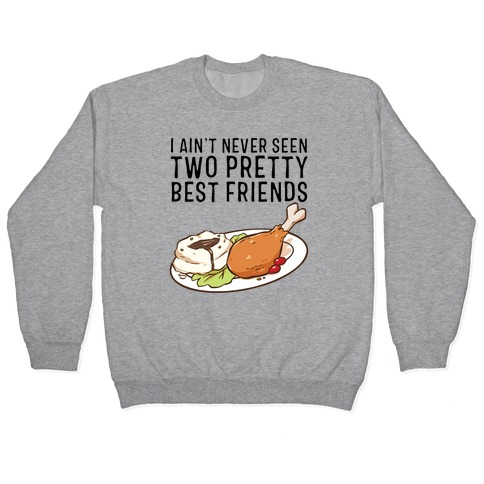 Best Friends Turkey N' Mashed Potatoes Pullover