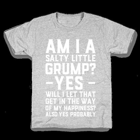 A Salty Little Grump Kids T-Shirt