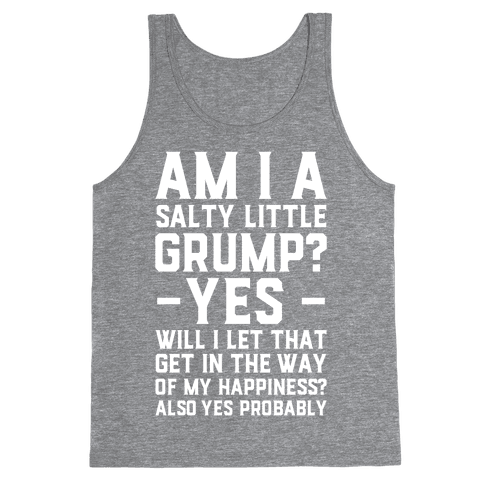 A Salty Little Grump Tank Top