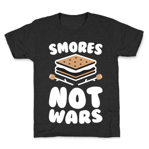 Smores Not Wars (White) Kids T-Shirt