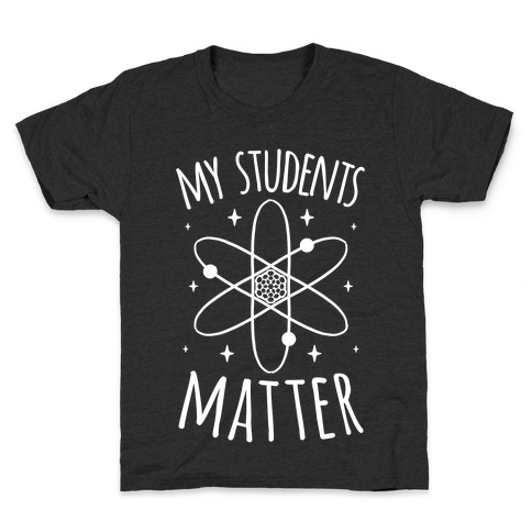 My Students Matter Kids T-Shirt