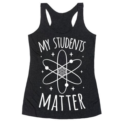 My Students Matter Racerback Tank Top