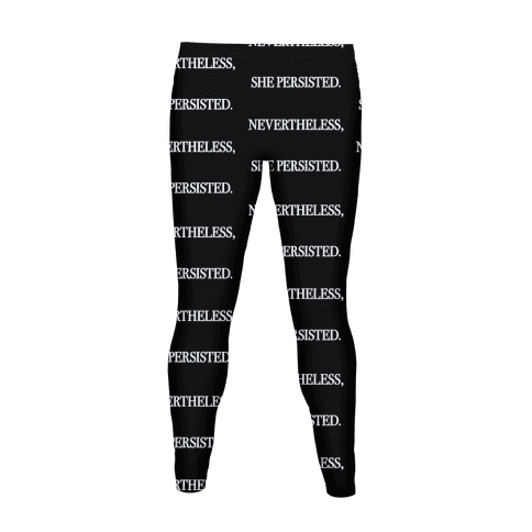 Nevertheless She Persisted Women's Legging