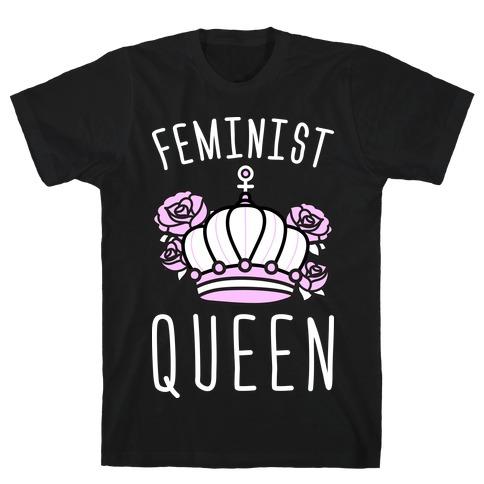 Feminist Queen T-Shirt