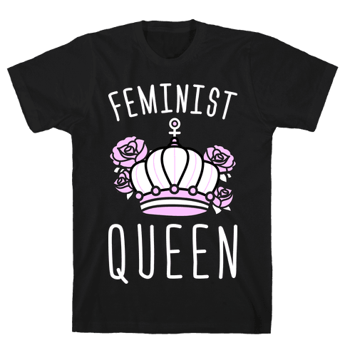 Feminist Queen Mens T-Shirt