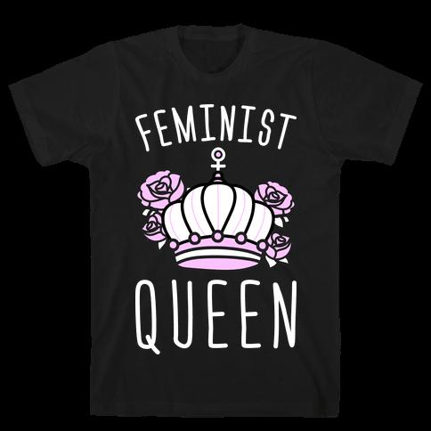 Feminist Queen Mens T-Shirt