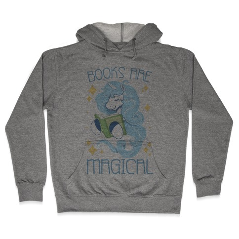 Books Are Magical Hooded Sweatshirt
