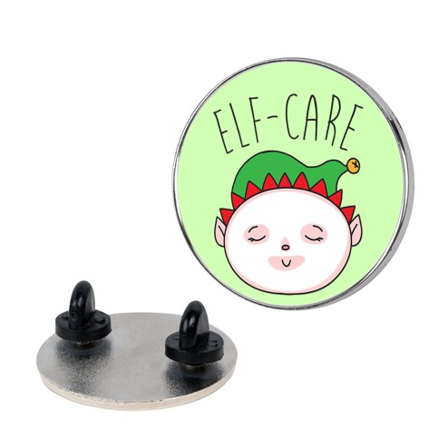 Elf-Care Elf Self-Care Christmas Parody Pin