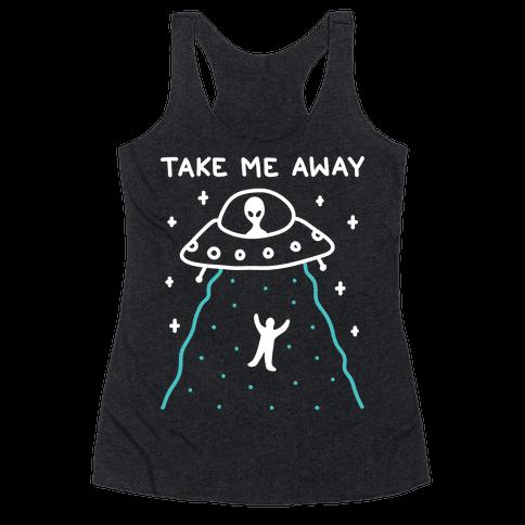 Take Me Away UFO Racerback Tank Top