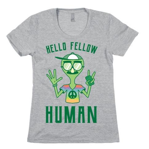 HELLO FELLOW HUMAN Womens T-Shirt