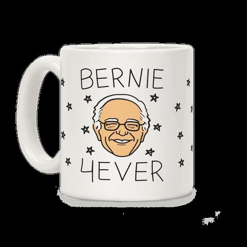 Bernie 4ever Coffee Mug