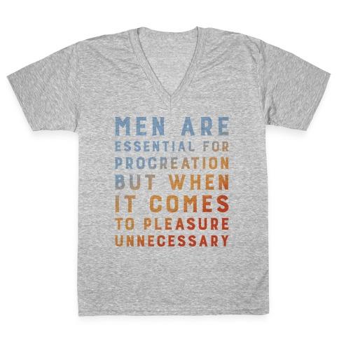 Men Aren't Necessary Quote V-Neck Tee Shirt
