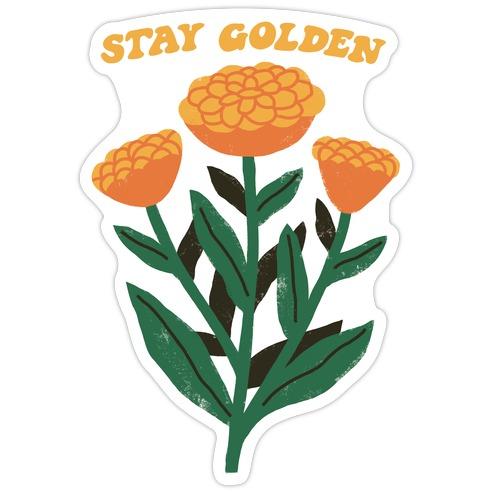 Stay Golden Marigolds Die Cut Sticker