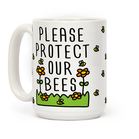 Please Protect The Bees