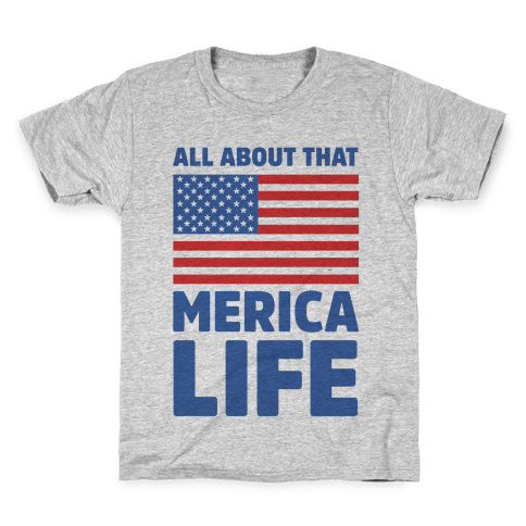 All About That Merica Life (cmyk) Kids T-Shirt