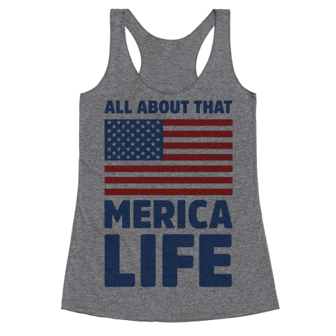 All About That Merica Life (cmyk) Racerback Tank Top