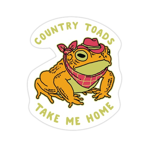 Country Toads Take Me Home Die Cut Sticker