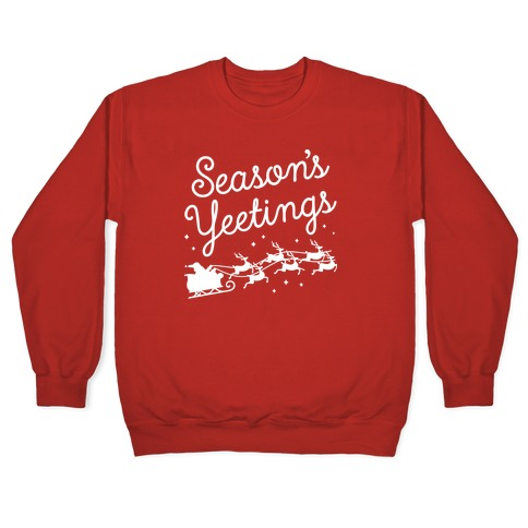 Season's Yeetings Pullover