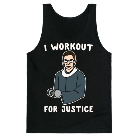 I Workout For Justice RBG Parody White Print Tank Top