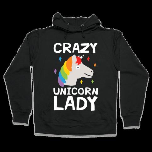 Crazy Unicorn Lady Hooded Sweatshirt