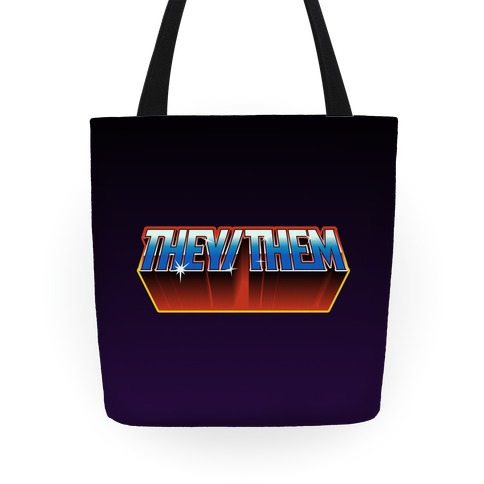 They/Them And The Masters Of The Universe Tote