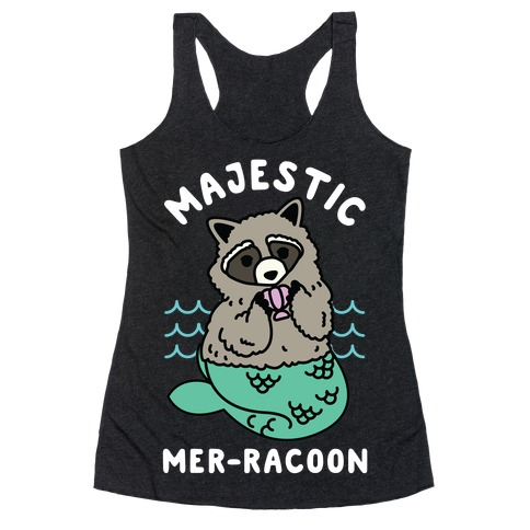 Majestic Mer-Raccoon Racerback Tank Top