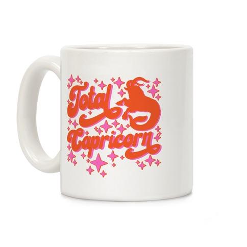 Total Capricorn  Coffee Mug
