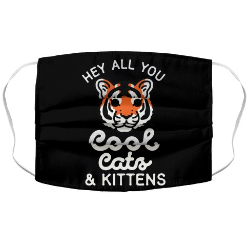 Hey All You Cool Cats and Kittens Accordion Face Mask