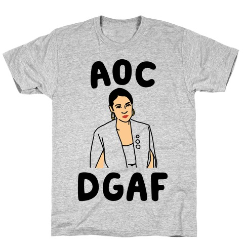 AOC DGDAF Alexandria Ocasio-Cortez T-Shirt