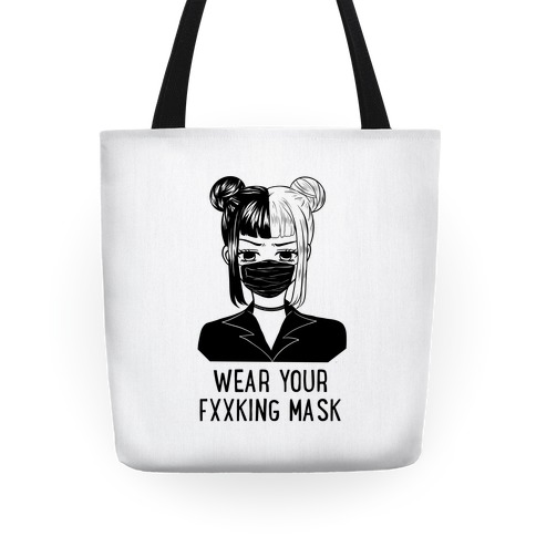 Wear Your Fxxking Mask Tote