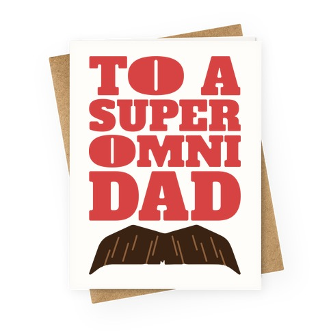 Omni Dad Parody Greeting Card