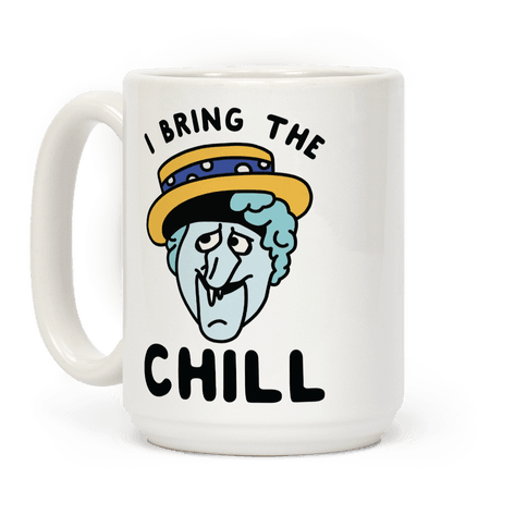 I Bring The Chill Snow Miser Coffee Mug