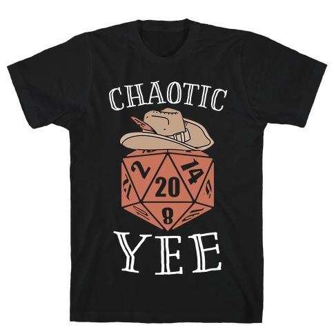 Chaotic Yee T-Shirt